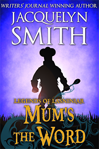 Legends of Lasniniar Mum's the Word cover