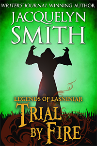 Legends of Lasniniar Trial by Fire cover