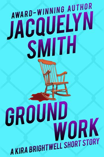 Ground Work Kira Brightwell cover